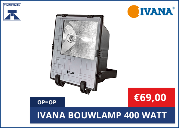 Ivana Bouwlamp 400 Watt