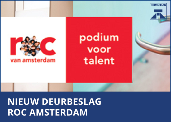 Timmerman Alkmaar levert deurbeslag voor ROC Amsterdam